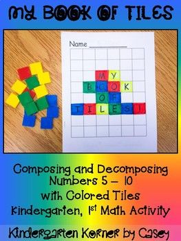 My Book of Tiles Math Number Composition Book is the perfect way to introduce composing and decomposing numbers 5 to 10. NO PREP books include a cover and five pages.