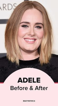 Adele, before and after.