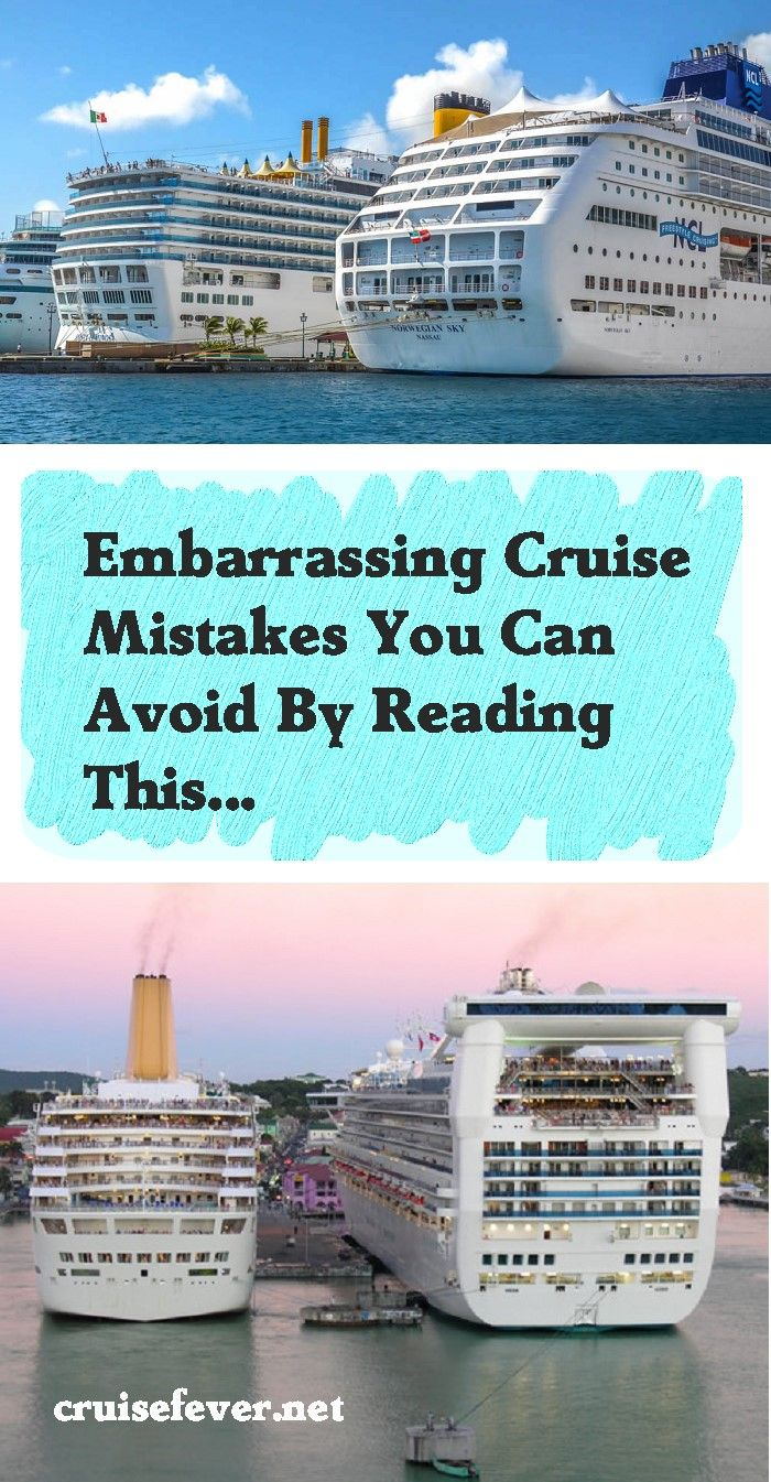 Travel by ship is travel made easy as floating hotels have the ability  to take us around the world in comfort. Still, it is amazingly easy to  overlook some critical parts of travel; embarrassing cruise mistakes  that are easy to avoid, just by reading this.