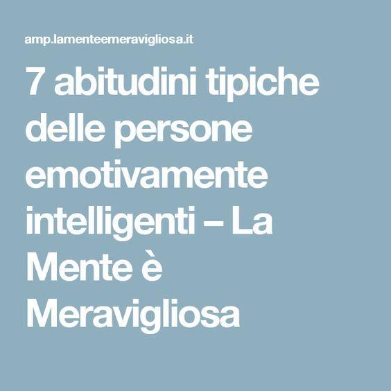 7 abitudini tipiche delle persone emotivamente intelligenti – La Mente è Meravigliosa