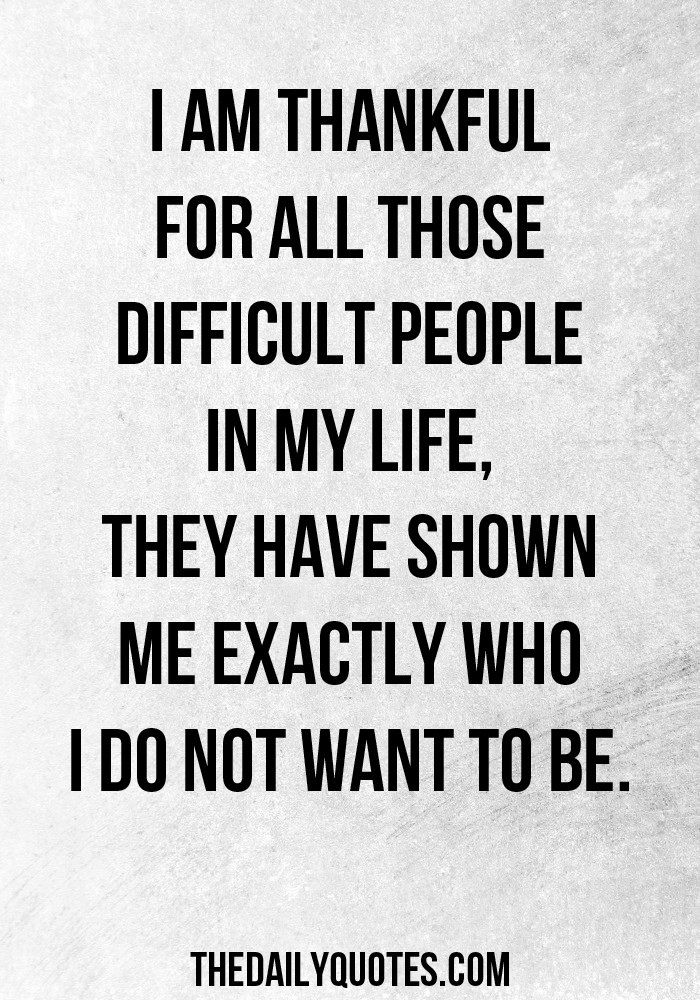 Difficult People Quotes Custom Best 25 Difficult People Quotes Ideas On Pinterest  Mature
