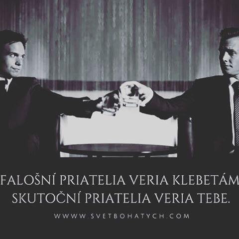 Falošní priatelia veria klebetám, skutoční priatelia veria tebe.