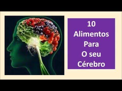 10 Alimentos para seu Cérebro
