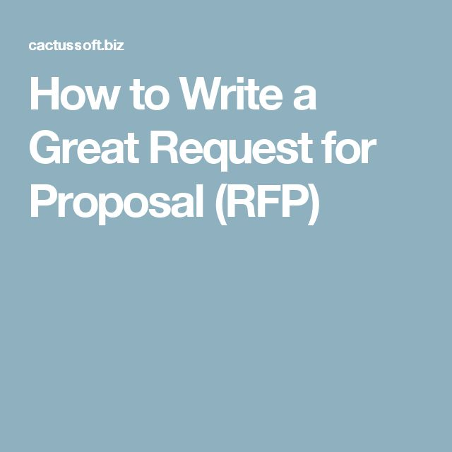 How to Write a Great Request for Proposal (RFP)