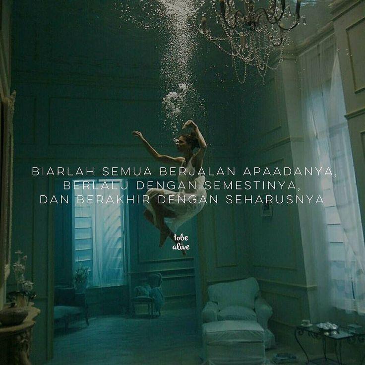 """""""Biarlah semua berjalan apaadanya Berlalu dengan semestinya Dan berakhir dengan seharusnya."""" . . Kiriman dari @rara_hyuga .  Tag like dan comment.  Kirim (DM /Tag) kata-kata buatanmu ya.  #katakata #quotes #quotesoftheday #pathdaily #pathindonesia #yangterdalam #pecahankaca #catatanfilm #melodydalampuisi #sajak #puisi #sastra #kutipan"""