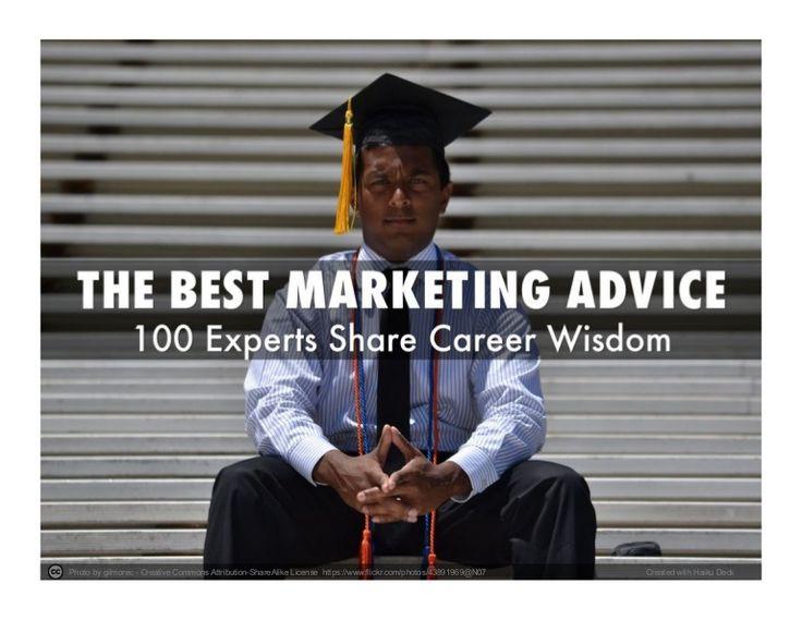 Best #Marketing Advice - 100 Global Experts Share Their Career Wisdom