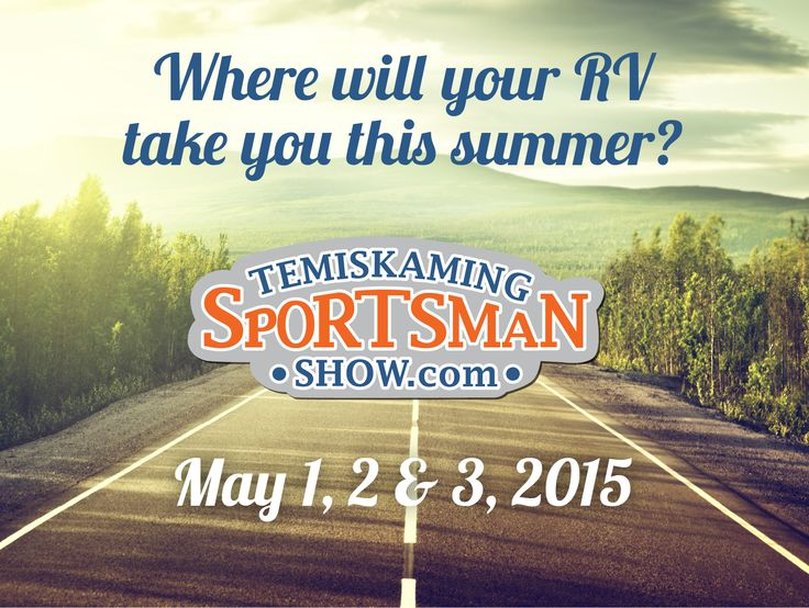 RV Enthusiasts! Earlton RV is holding it's 5th Annual Sportsman Show at the Timiskaming Square May 1, 2 & 3, 2015! See our Facebook event for details and let us know you're coming! https://www.facebook.com/events/1547117908885765/  The following exhibitors will also be on display at the show: - Temagami Marine with Lund Boats & Cypress Cay Pontoon Boats, http://temagamimarine.com  - Docks Plus Temagami with 2 Docks, http://www.docksplustemagami.ca