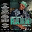 DJ Khaled, Nas, Scarface, Rick Ross, Drake, Wale, Lil Wayne, 2 Chainz, Young Jeezy, Machine Gun Kelly, Kirko Bangz, French Montana, Ace Hood, Trey Songz, Wiz Khalifa, Project Pat, Chris Brown, Kardinal Offishall, Future, Yo Gotti, Gucci Mane, T.I, JC, S.H - Www.djmbreeze.com Presents Its Breezy Out Radio August 2012 Vol 1  Hosted by @djmbreeze - Free Mixtape Download or Stream it