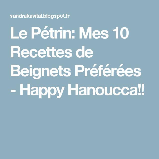 Le Pétrin: Mes 10 Recettes de Beignets Préférées - Happy Hanoucca!!