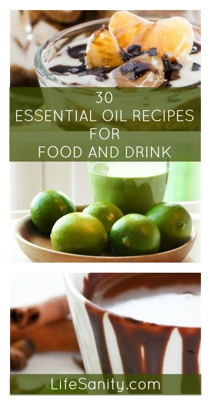 30 Essential Oil Recipes for Food and Drinks | Life Sanity[ NineAndAHalfMonths.com ] #essentialrecipes