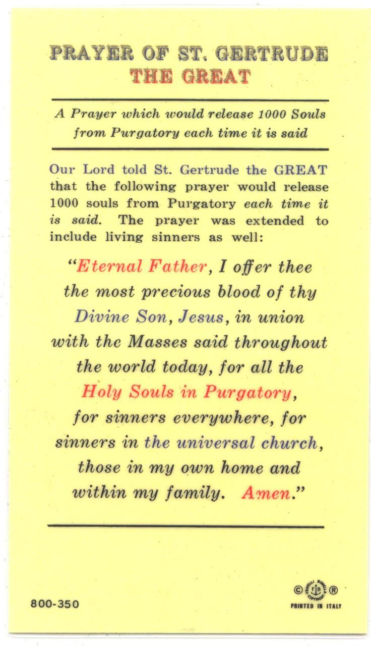 Prayer of Saint Gertrude for the poor souls in Purgatory.