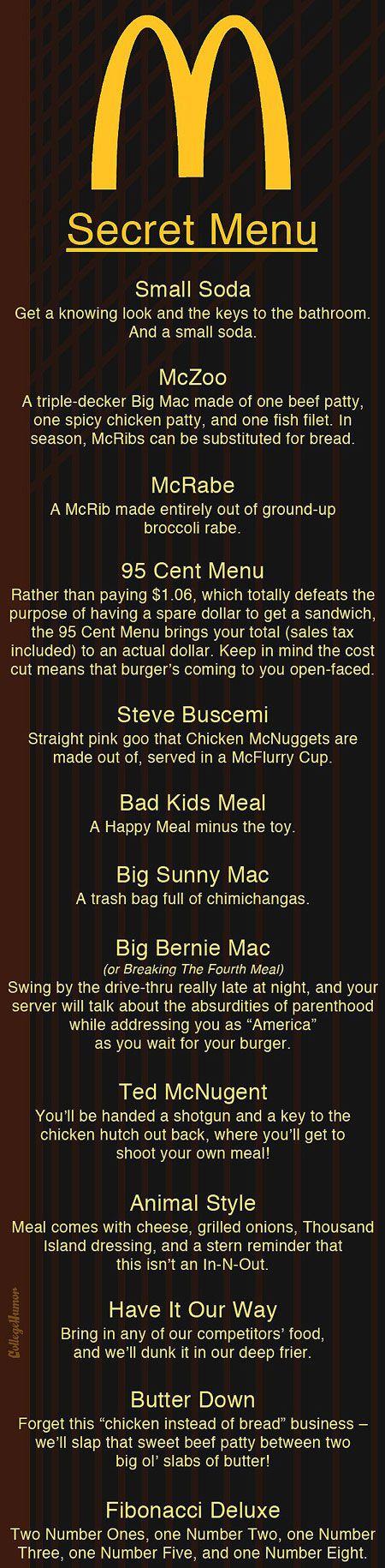 McDonald's Secret menu....