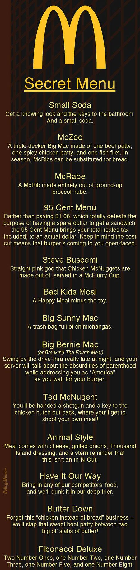McDonald's Secret menu....