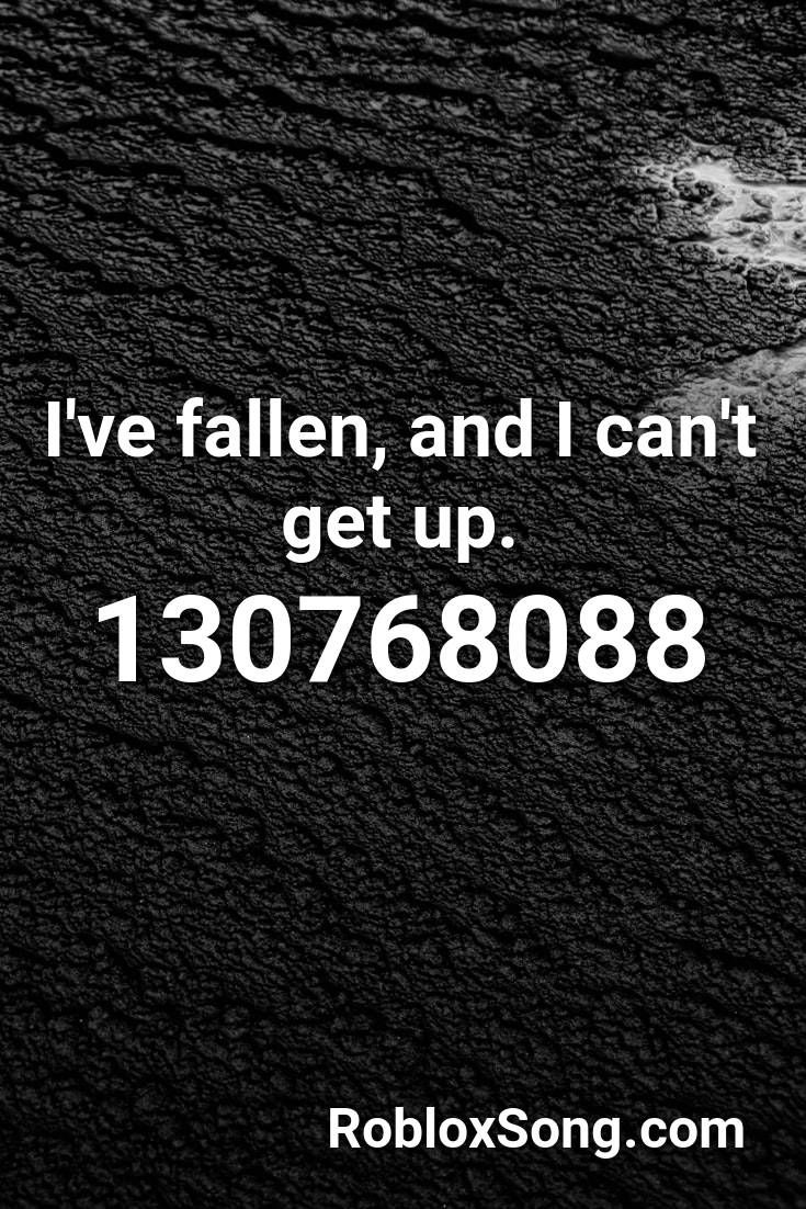 I Ve Fallen And I Can T Get Up Roblox Id Roblox Music Codes Roblox The End Linkin Park Alan Walker