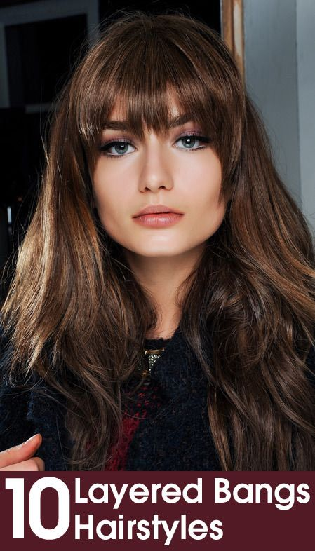 10 Layered Bangs Hairstyles.. wish my bangs sat like this