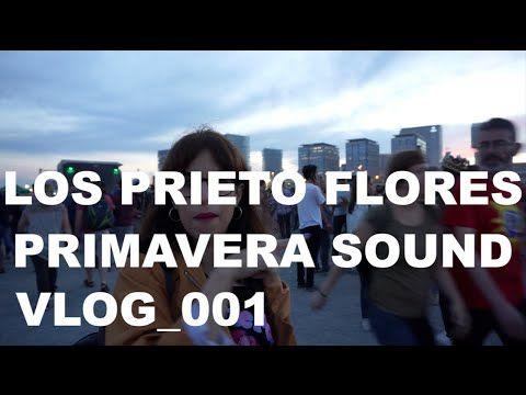 #LosPrietoFlores en el Primavera Sound 2016 - YouTube
