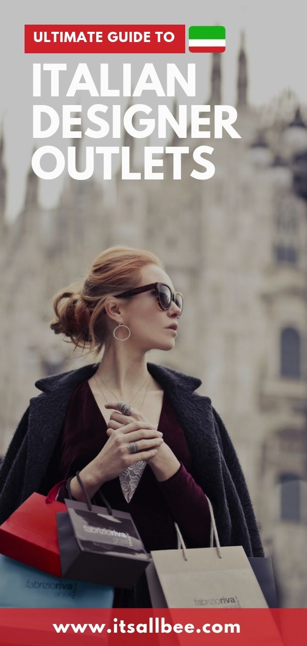 Italian Outlets The Best Fashion Outlets In Italy For The Travelling Fashionistas Itsallbee Solo Travel Adventure Tips Shopping In Italy Fashion Outlet Designer Outlet