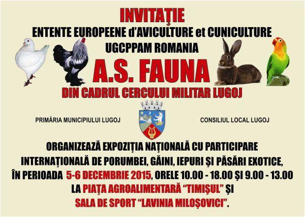 """Asociaţia Sportivă Fauna din cadrul Cercului Militar Lugoj organizează, în perioada 5-6 decembrie 2015, o expoziţie naţională cu participare internaţională de porumbei, găini, iepuri şi păsări exotice. Deschiderea oficială va avea loc sâmbătă, 5 decembrie 2015, la ora 9,30, în Piaţa Agroalimentară """"Timişul"""". Programul de vizitare a expoziţiei, care se desfăşoară în cele două locaţii puse la dispoziţie de către Primăria Municipiului Lugoj şi Consiliul Local Lugoj, Piaţa Agroalimentară…"""