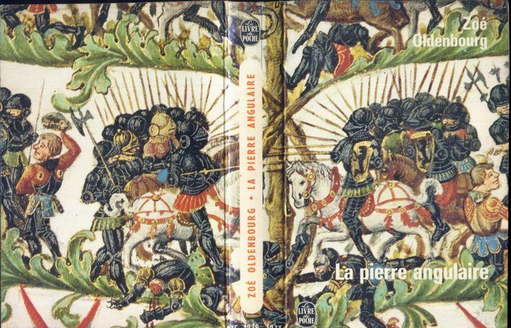 Reproduction ancienne - Zoé Oldenbourg, La Pierre angulaire, Le Livre de Poche n°1275/1276/1277, 1964, broché illustré