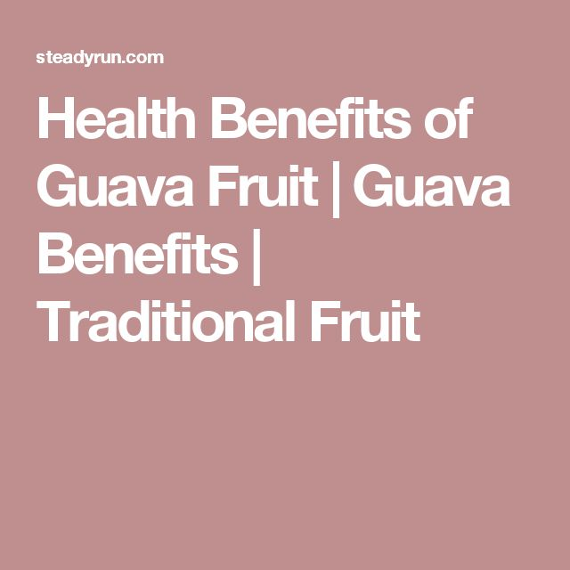 Health Benefits of Guava Fruit   Guava Benefits   Traditional Fruit
