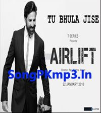 Tu Bhula Jisse is an upcoming song from Airlift (2016) movie of Akshay Kumar. This song is sung bu Krishnakumar Kunnath Shortly Known as KK. Tu Bhula Jisse Song music And Lyrics by Amaal Mallik and Ankit Tiwari. Airlift Film Track's are released soon…