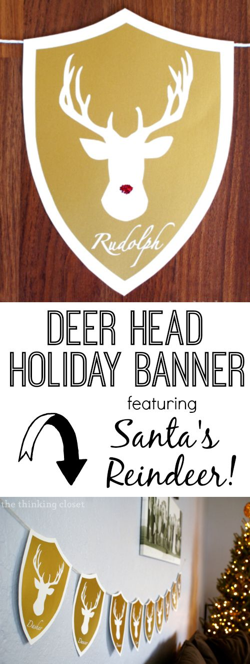 (Rein)Deer Head Holiday Banner - free cutting file & tutorial by Lauren at The Thinking Closet #Silhouette #CutFile