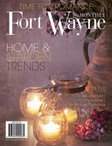Fort Wayne Monthly - February 2013...excited to have written the cover story!
