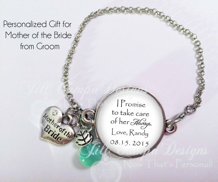 """Personalized Gift for Mother of the Bride - bracelet - """"I Promise to take care of her always"""" - gift from Groom - Step Mother of the Bride by NowThatsPersonal on Etsy"""