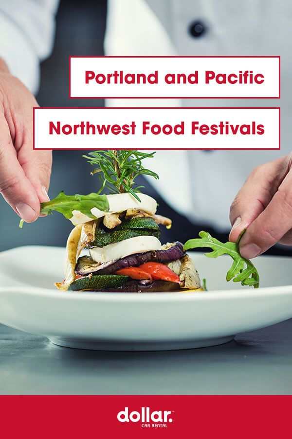 Portland And Pacific Northwest Food Festivals Food Festival Portland Food Food