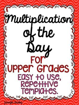 Multiplication of the Day for Upper Grades Templates!