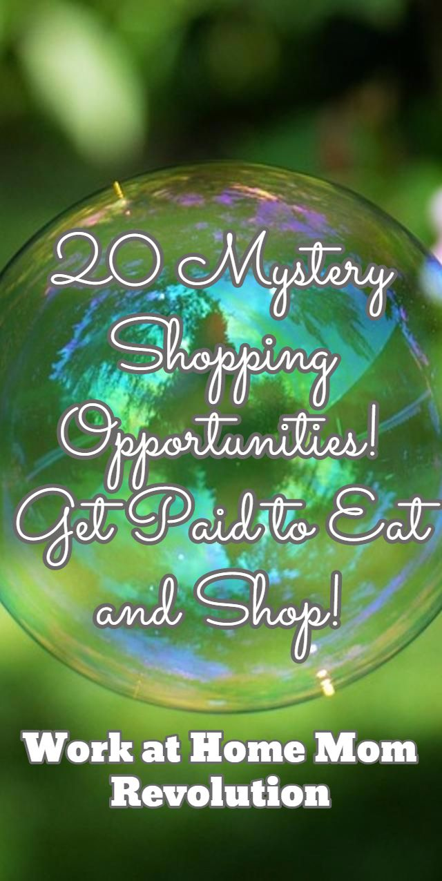 20 Mystery Shopping Opportunities! Get Paid to Eat and Shop! / Work at Home Mom Revolution
