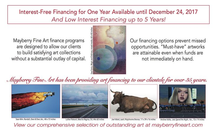 Mayberry Fine Art has designed financing options that make it possible for art lovers to build satisfying art collections.