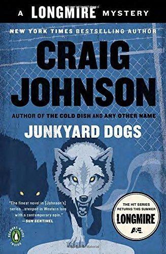Junkyard Dogs: A Walt Longmire Mystery (Walt Longmire)