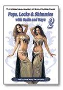 Pops Locks  Shimmies 2 with Sadie and Kaya - Belly Dance DVD