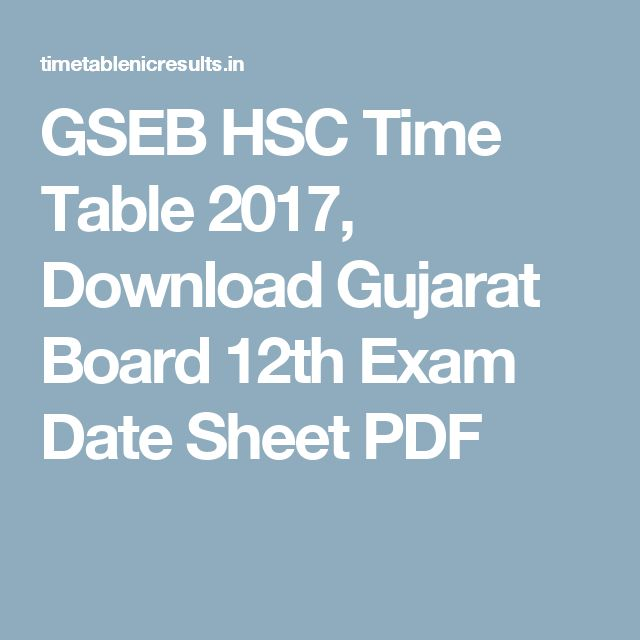 GSEB HSC Time Table 2017, Download Gujarat Board 12th Exam Date Sheet PDF