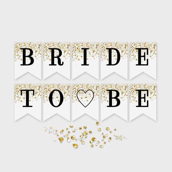 Bride To Be Printable Banner Gold Confetti Glitter Bridal Etsy Festa
