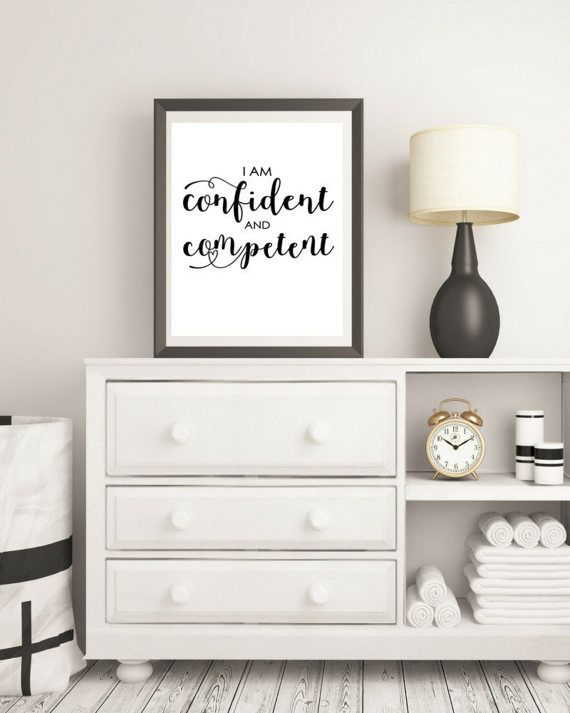I am confident and competent print  Motivational by KarooveCrafts