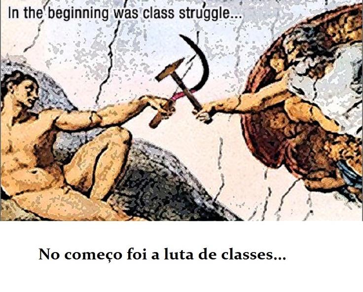 No começo da luta de classes...