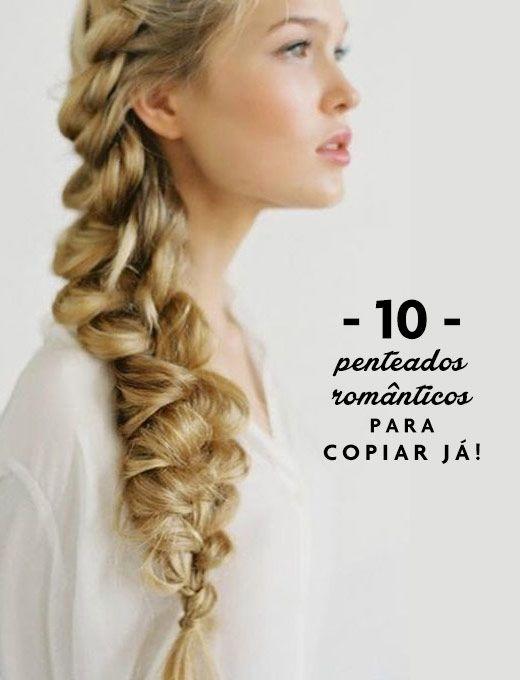 10 penteados românticos para copiar já!
