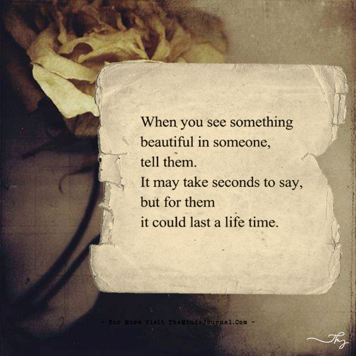 When you see something beautiful in someone... - https://themindsjournal.com/when-you-see-something-beautiful-in-someone-2/