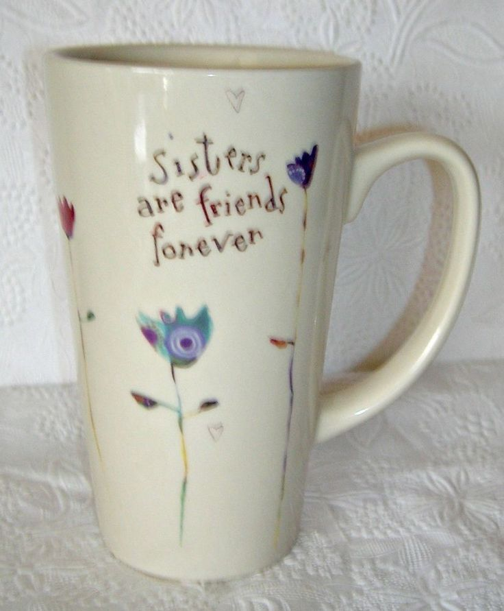 Sister Tall Coffee Mug  SISTERS ARE BEST FRIENDS FOREVER