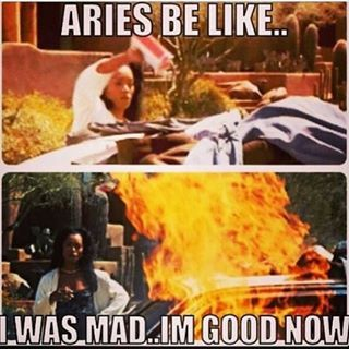 No really, about that temper. | 17 Times The Internet Nailed What It's Like To Be An Aries
