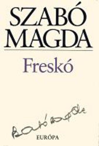 Freskó · Szabó Magda · Könyv · Moly