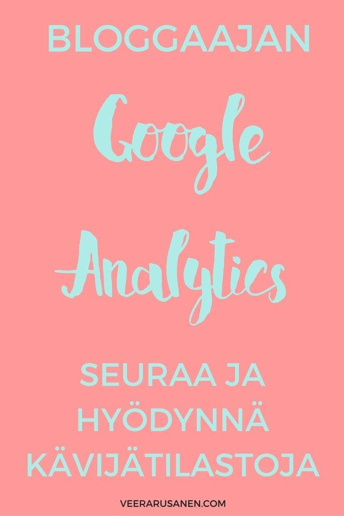 Bloggaajan Google Analytics: Seuraa ja hyödynnä kävijätilastoja
