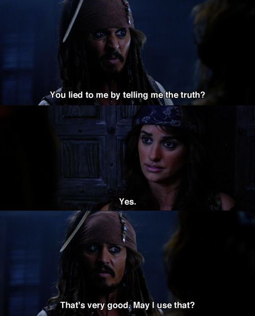 Pirates of the Caribbean 4 ... even though I don't like this movie, this line is amazing XD