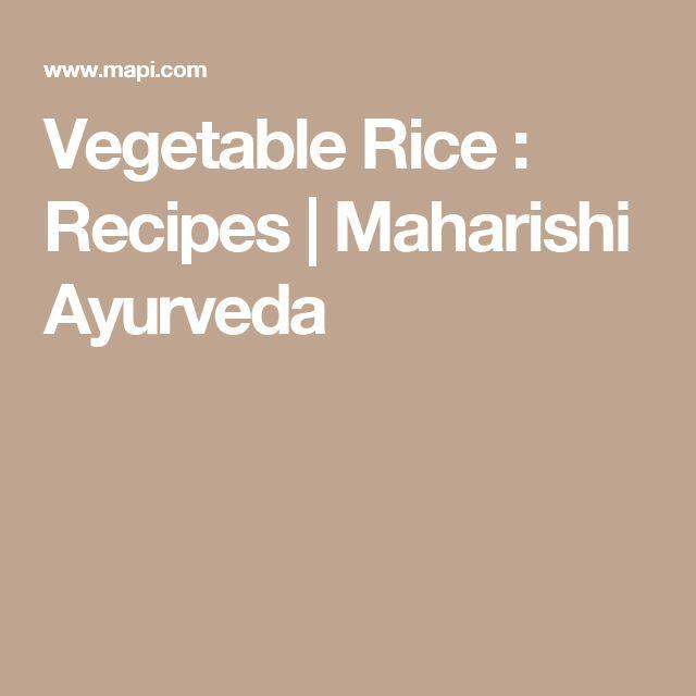 Vegetable Rice : Recipes   Maharishi Ayurveda