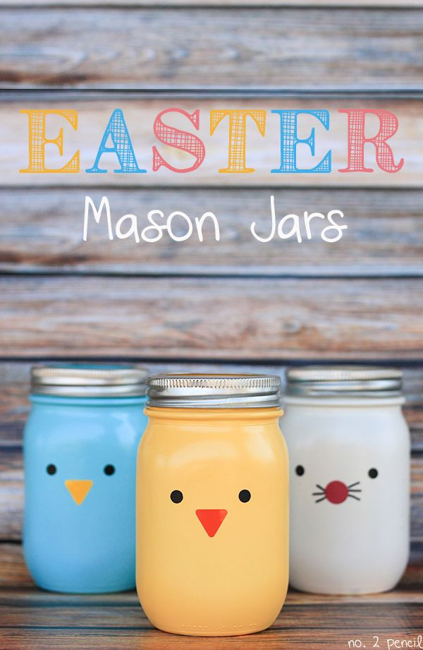 Easter Mason Jars Craft  --  these are too cute!  Filled with jelly beans, malted milk eggs, etc. would be great for Easter baskets or gifts... you don't need anything but tape for the trim, if no cricut available, like me!