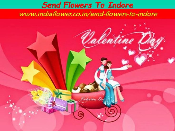 Valentine Day 2016 Is Famous Event Of World. You Can Send Flowers, Gifts, Cracers, Sweets, DryFruits ETC By http://www.indiaflower.co.in/send-flowers-to-indore 1. Fast Service 2. Quality Products 3. 24*7 Delivery 4. Mid Night Delivery is also Available