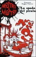 La spada del pirata / Francesca Ruggiu Traversi