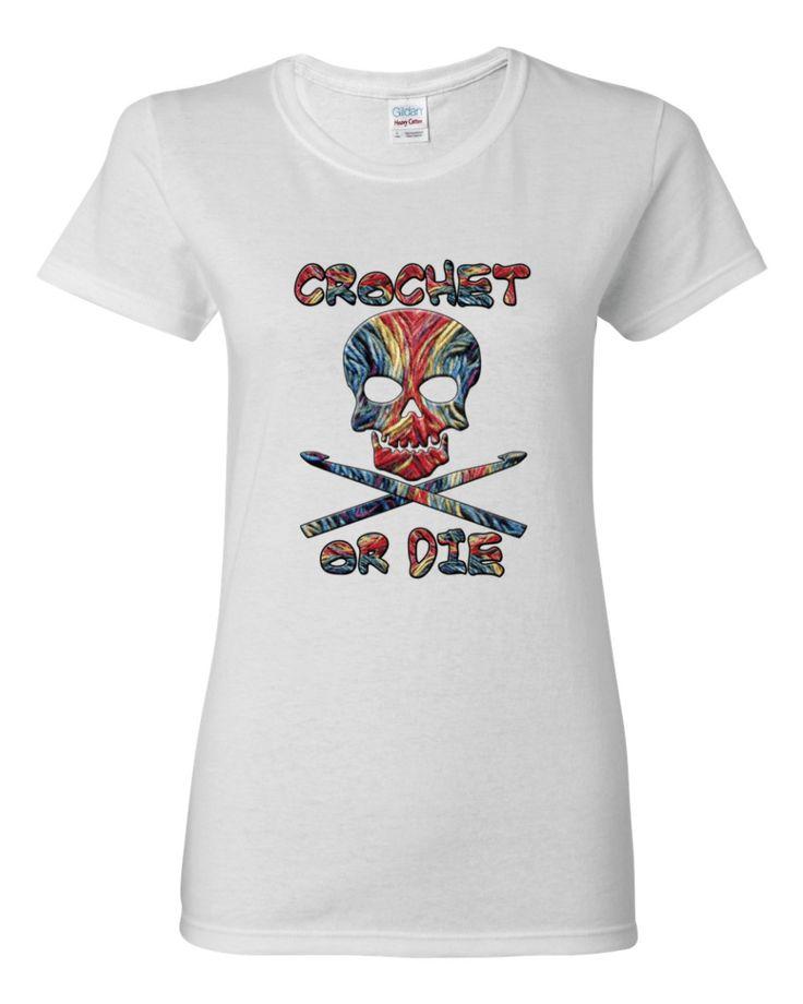 Crochet or Die T-Shirt, Women's shirt by Spirit West Designs